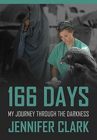 166 Days: My Journey Through the Darkness, a memoir of her deployment in Afghanistan in 2008 and her struggles with PTSD, is Jennifer Clark's first book.