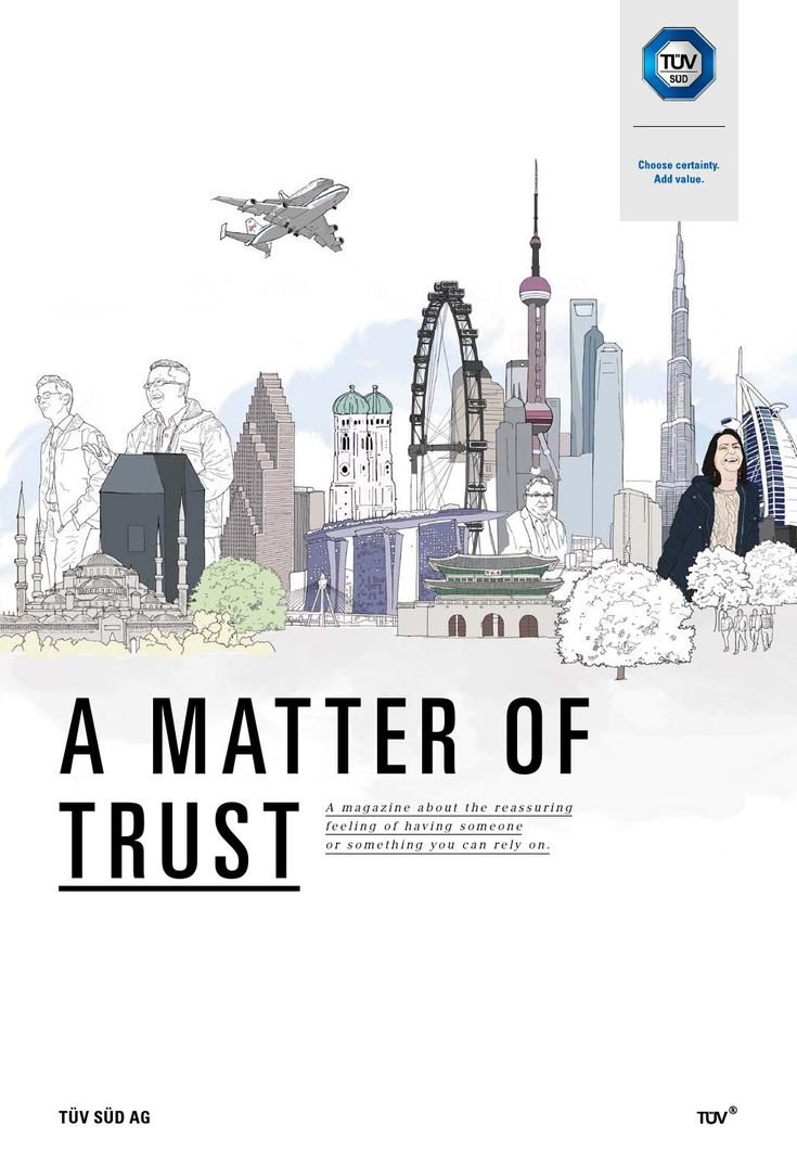 "TÜV SÜD annual report 2013  ""A matter of trust"": A publication about the reassuring feeling of having someone or something you can rely on"
