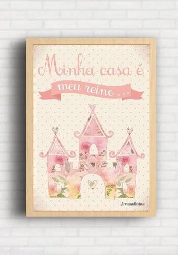 Poster Minha Casa é meu Reino - Arrumadíssimo IK003