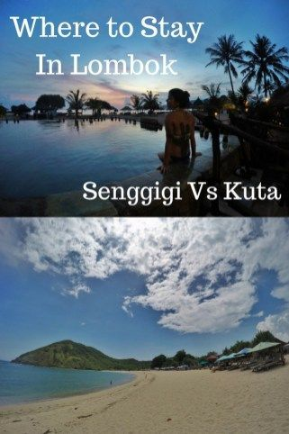 Where to Stay In lombok Indonesia - Senggigi or Kuta Lombok? Read this guide and make the best choices. Plus check out things to do in Lombok, nightlife, beaches and more.