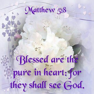 Matthew 5:8 ✞ What does this mean to you today?