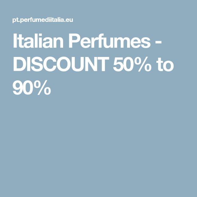 Italian Perfumes - DISCOUNT 50% to 90%