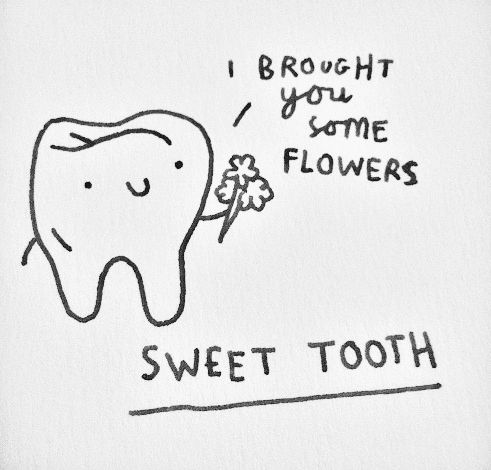 I wish I had a sweet tooth, such as this. The original drawing was done by Gemma Correll (my queen)