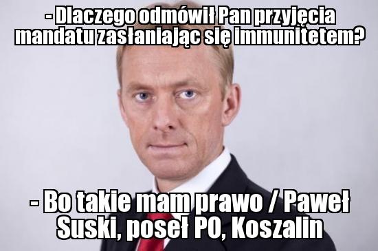 Paweł Suski (PO, Koszalin) - http://wiemkogowybieram.blogspot.com/2012/10/pawe-suski.html