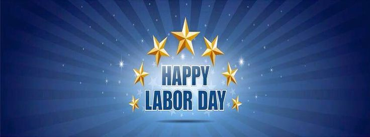 Happy Labor Day Quotes have a Great Labor Day Weekend