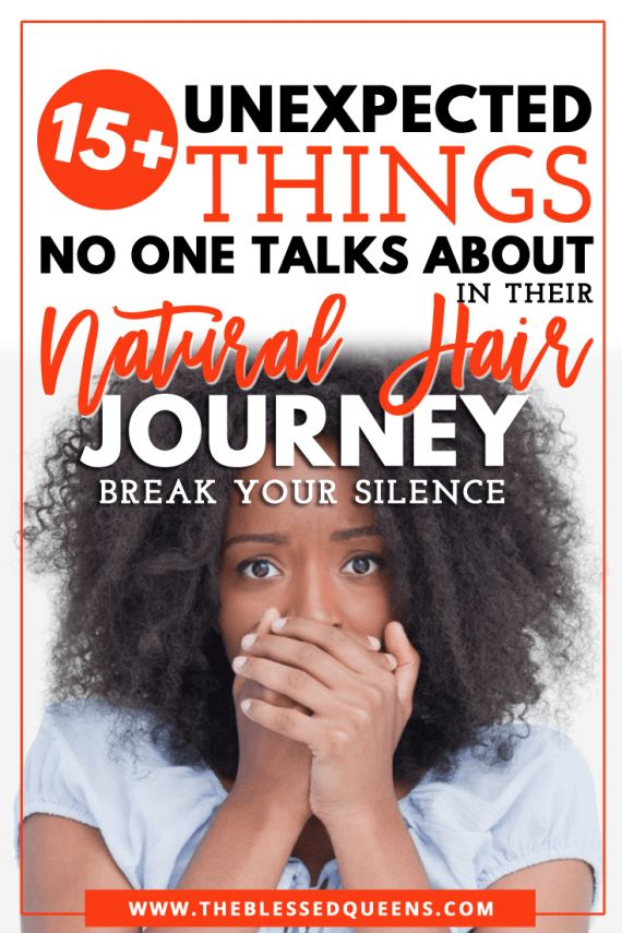 15+ Unexpected Things No One Talks About in their Natural Hair Journey