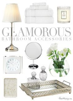 Glamorous bathroom accessories. I'm going light, bright and elegant in the master bathroom of our new house. I envision white towels, pretty soaps, and shiny silver trays with layers of white and cream colors.