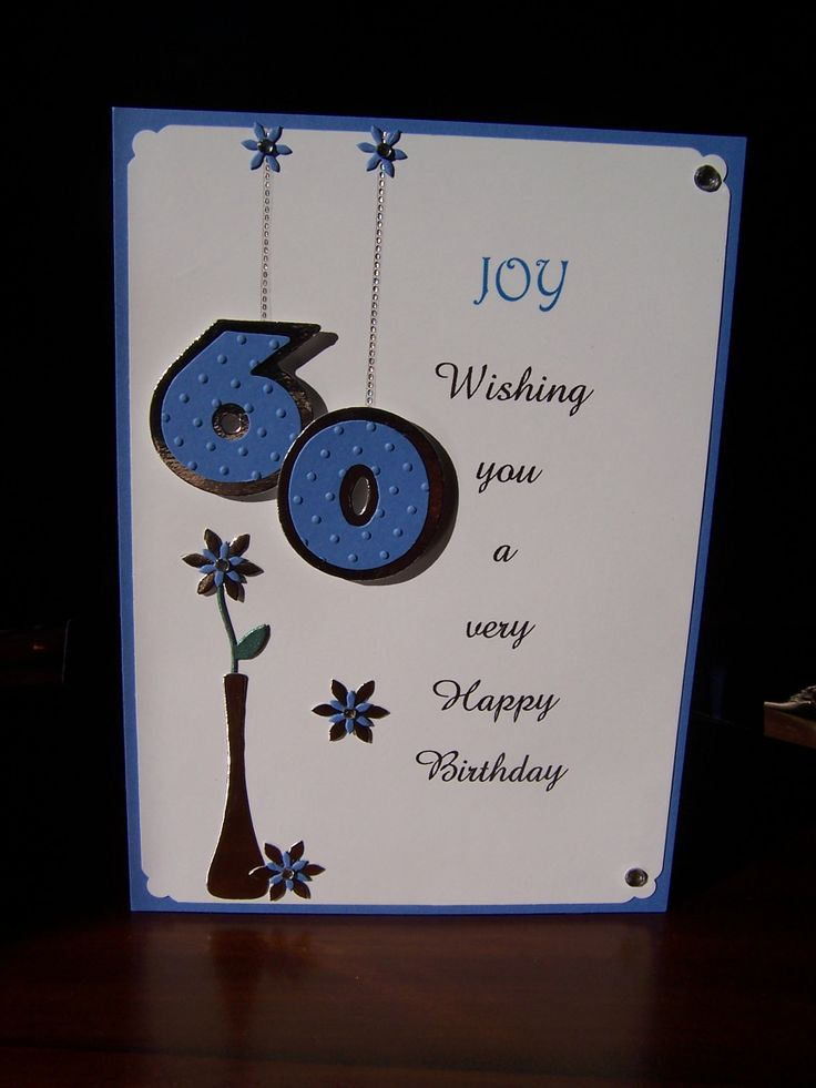 60th birthday card I made for my friend, Joy  using Sizzix number die cuts and Cuttlebug flower and vase die cuts.