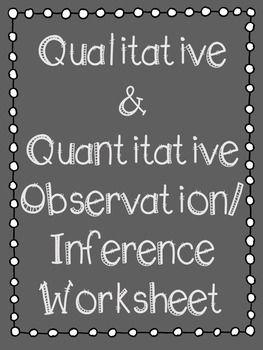 qualitative quantitative observation inference worksheet side by side worksheets and a well. Black Bedroom Furniture Sets. Home Design Ideas