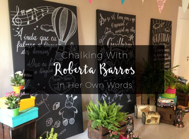 Chalking with roberta barros calligraphy and artist