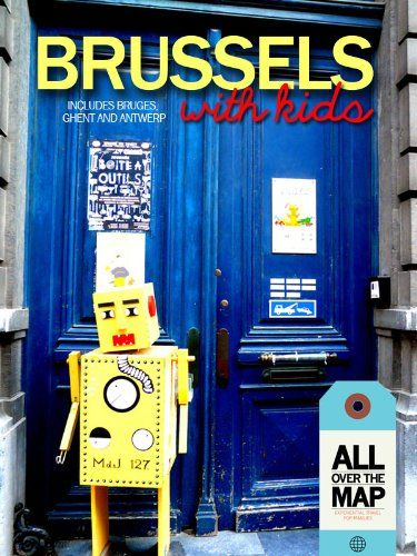 Brussels with Kids by Véronique Autphenne http://www.amazon.co.uk/dp/B00D1BNOUI/ref=cm_sw_r_pi_dp_Q8.cxb16EVE6Z