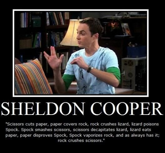 Rock Paper Scissors Lizard Spock: Rocks Paper Scissors, Sheldon Cooper, Lizards Spock, Bangs Theory, Rock Paper Scissors, Big Bang Theory, Scissors Lizards, Funny, Big Bangs