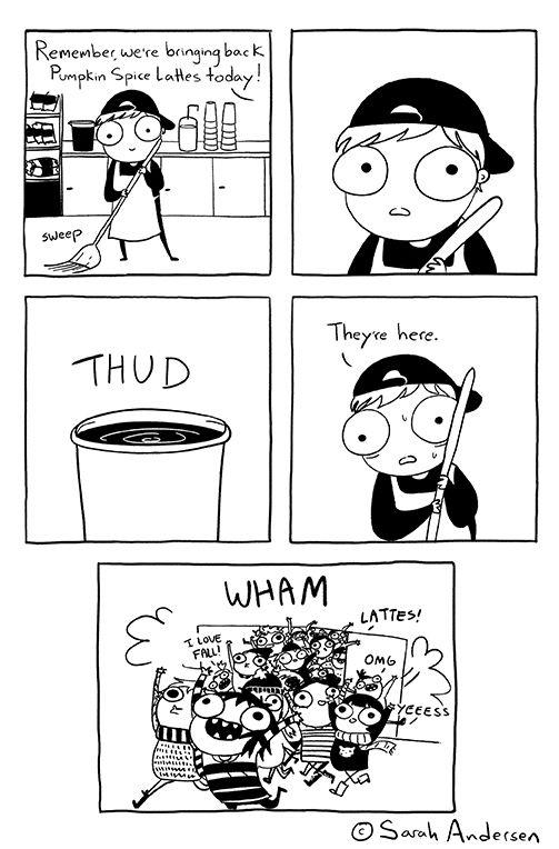 Pumpkin spice latte craze. Sarah's Scribbles, by Sarah Andersen.
