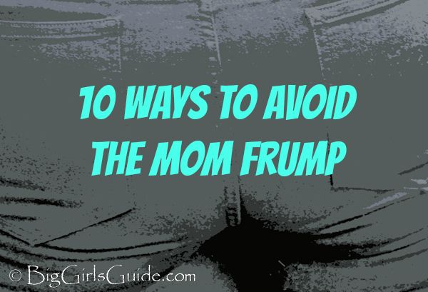Plus size style: 10 Ways to avoid the Mom Frump great tips for plus size moms