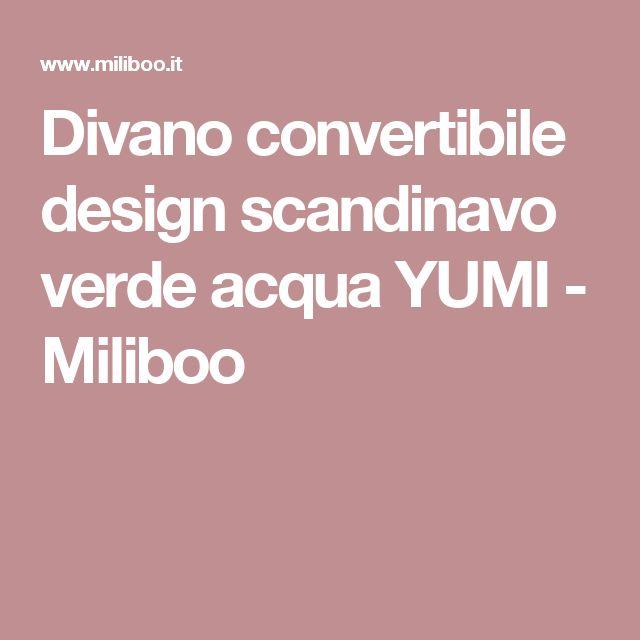 Divano convertibile design scandinavo verde acqua YUMI - Miliboo