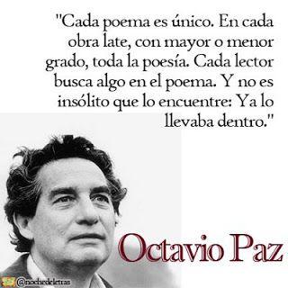 Todos llevamos un poema dentro, según Octavio Paz.