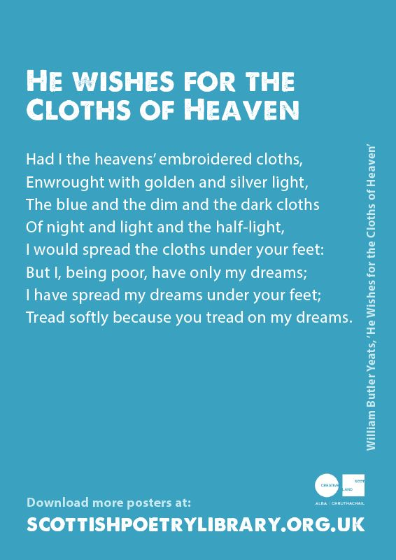 He Wishes for the Cloths of Heaven | Scottish Poetry Library