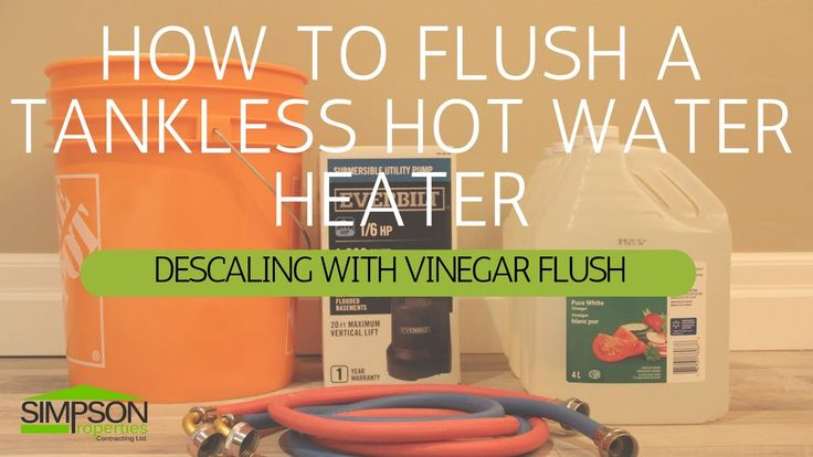 How to flush a tankless water heater rinnai in 2020