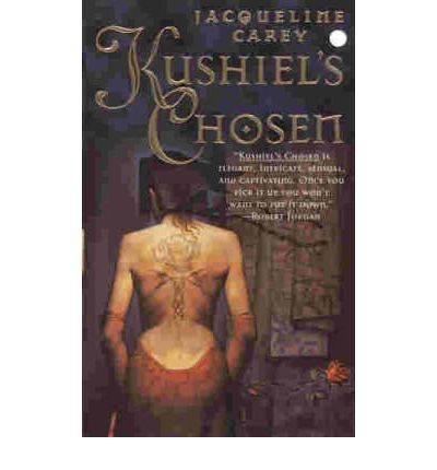 Kushiel's Chosen- Jacqueline Carey