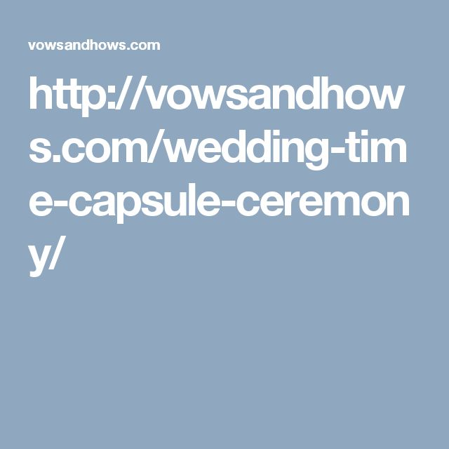 Time Capsule Quotes: 17 Best Ideas About Wedding Time Capsule On Pinterest