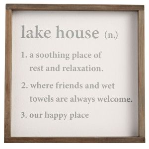 """Help your weekend lake guests understand what lake life is all about with a Webster like explanation. This whimsical sign features a copy style right out of a dictionary. A great sign for one of your guest rooms at the lake. The sign measures 13"""" x 13"""" and is framed with a thick wood boarder (not under glass)."""
