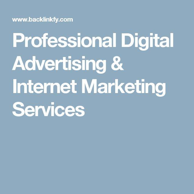 Professional Digital Advertising & Internet Marketing Services