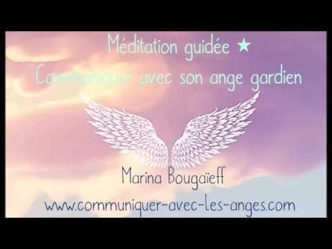 Méditation guidée pour Communiquer avec son Ange Gardien