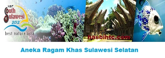 Aneka Ragam Khas Sulawesi Selatan