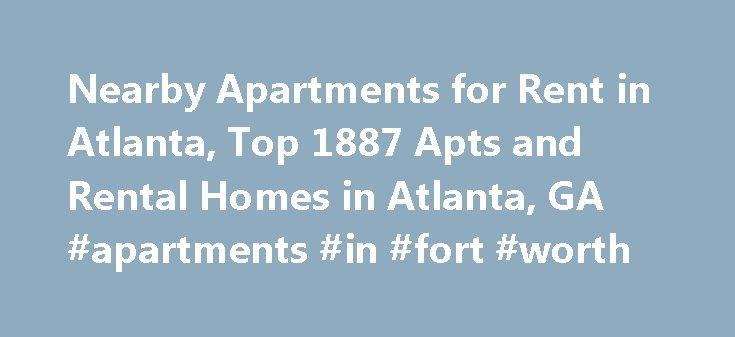 Nearby Apartments for Rent in Atlanta, Top 1887 Apts and Rental Homes in Atlanta, GA #apartments #in #fort #worth http://apartments.remmont.com/nearby-apartments-for-rent-in-atlanta-top-1887-apts-and-rental-homes-in-atlanta-ga-apartments-in-fort-worth/  #apartments for rent in atlanta ga # Atlanta, GA Apartments and Homes for Rent Moving To: XX address The cost calculator is intended to provide a ballpark estimate for information purposes only and is not to be considered an actual quote of…