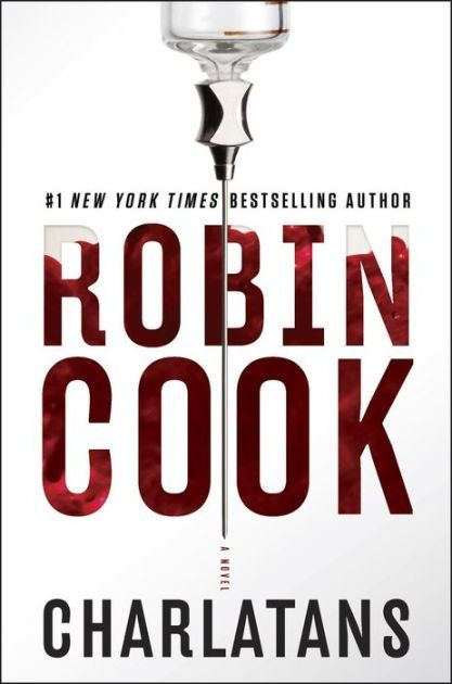 Charlatans, a medical thriller by Robin Cook