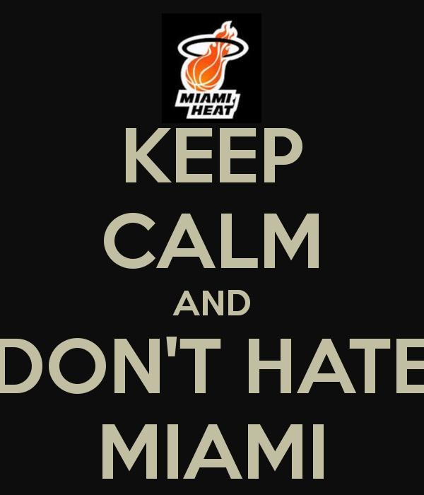 Don't Hate Miami!