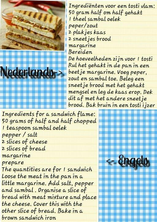 Recept voor een tosti vlam in het Nederlands en in het engels.