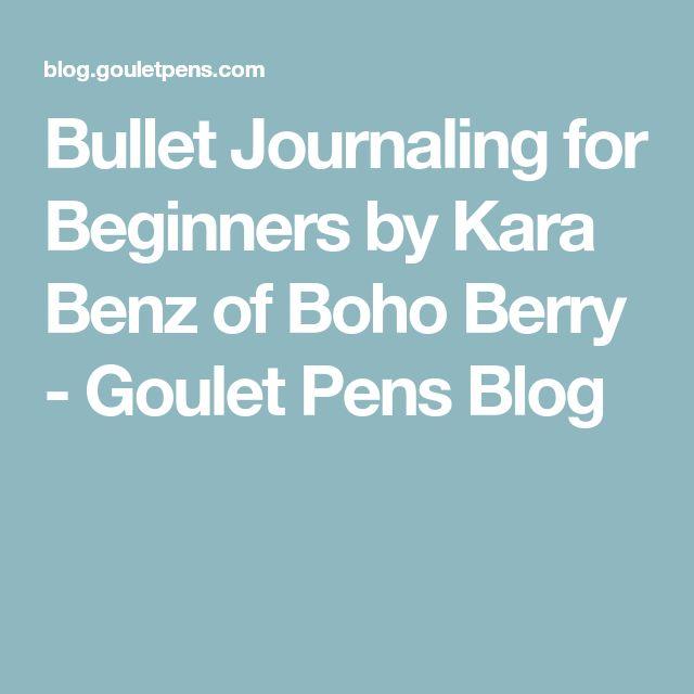 Bullet Journaling for Beginners by Kara Benz of Boho Berry - Goulet Pens Blog