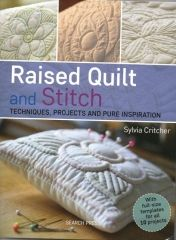Raised Quilt & Stitch by Sylvia Critcher -