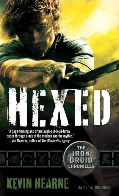 Hexed (the Iron Druid Chronicles, Book Two): The Iron Druid Chronicles