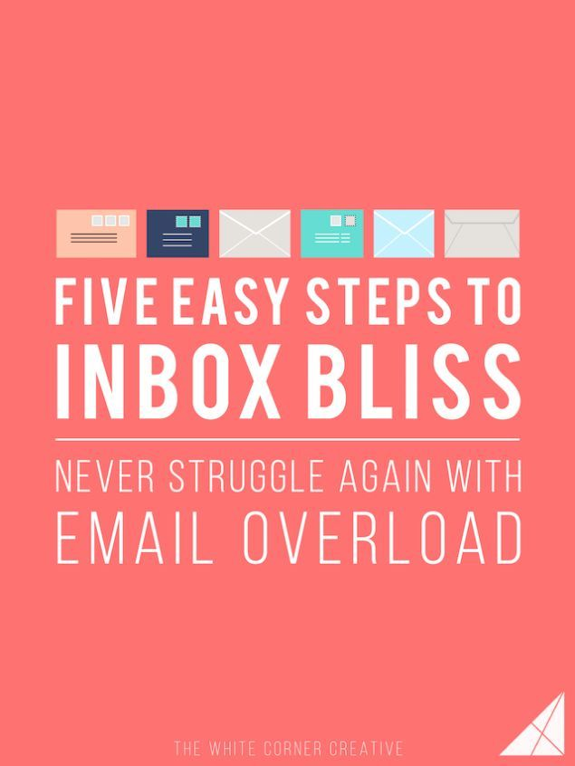 5 Easy Steps to Inbox Bliss - Why multiple email accounts work in your favor.