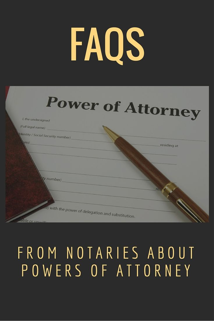 Here are answers to four of the most common questions Notaries ask when notarizing signatures involving powers of attorney.