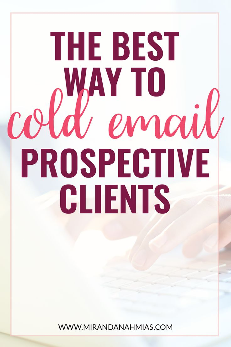 Curious about trying out cold emailing to get clients for your service-based #business? Here's the best way to email prospective #clients! // Miranda Nahmias & Co. Done-for-You Digital Marketing Services