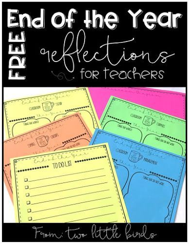 Reflect on the school year to help prepare for next year with free reflection pages.