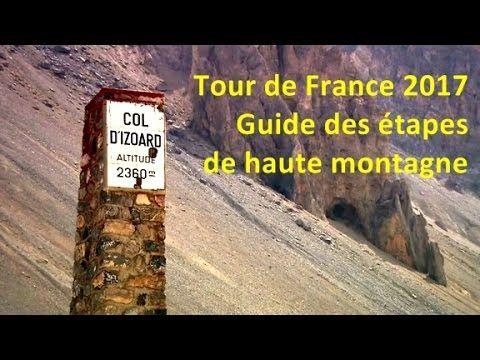 Tour de France 2017: Guide des étapes de haute montagne.