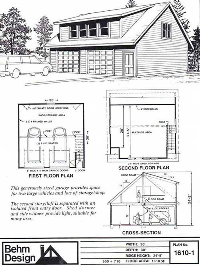 2 Car Shed Dormer Garage Plan With Loft 1610 1 30 X 30 By Behm Garage Plans Detached Garage Plans Garage Plans With Loft