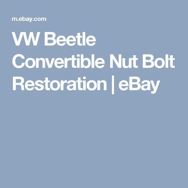 VW Beetle Convertible Nut Bolt Restoration | eBay