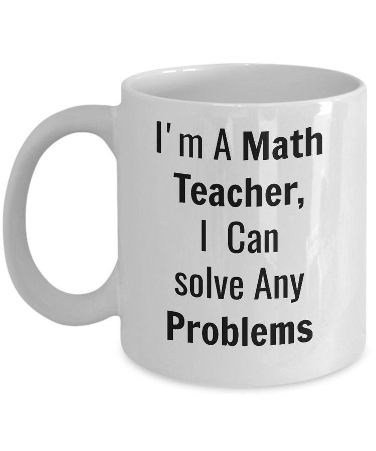 a5526194e87 Funny Coffee Mug/I'm A Math Teacher I C