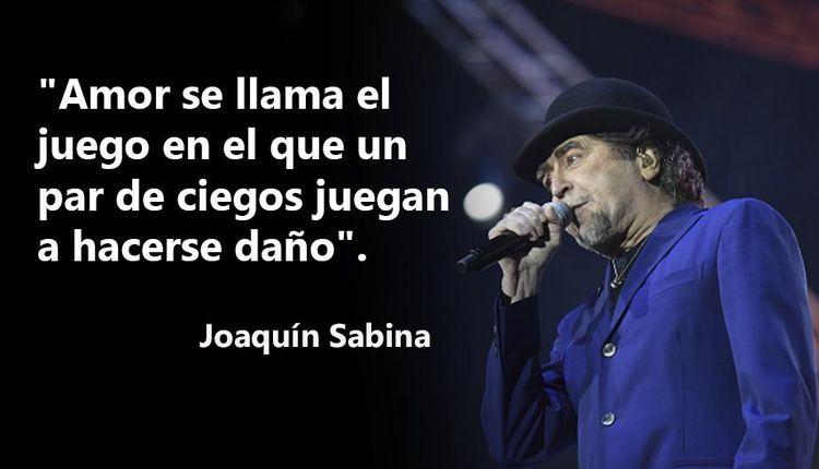 8 Hermosas Frases De Joaquin Sabina Sobre El Amor Listas