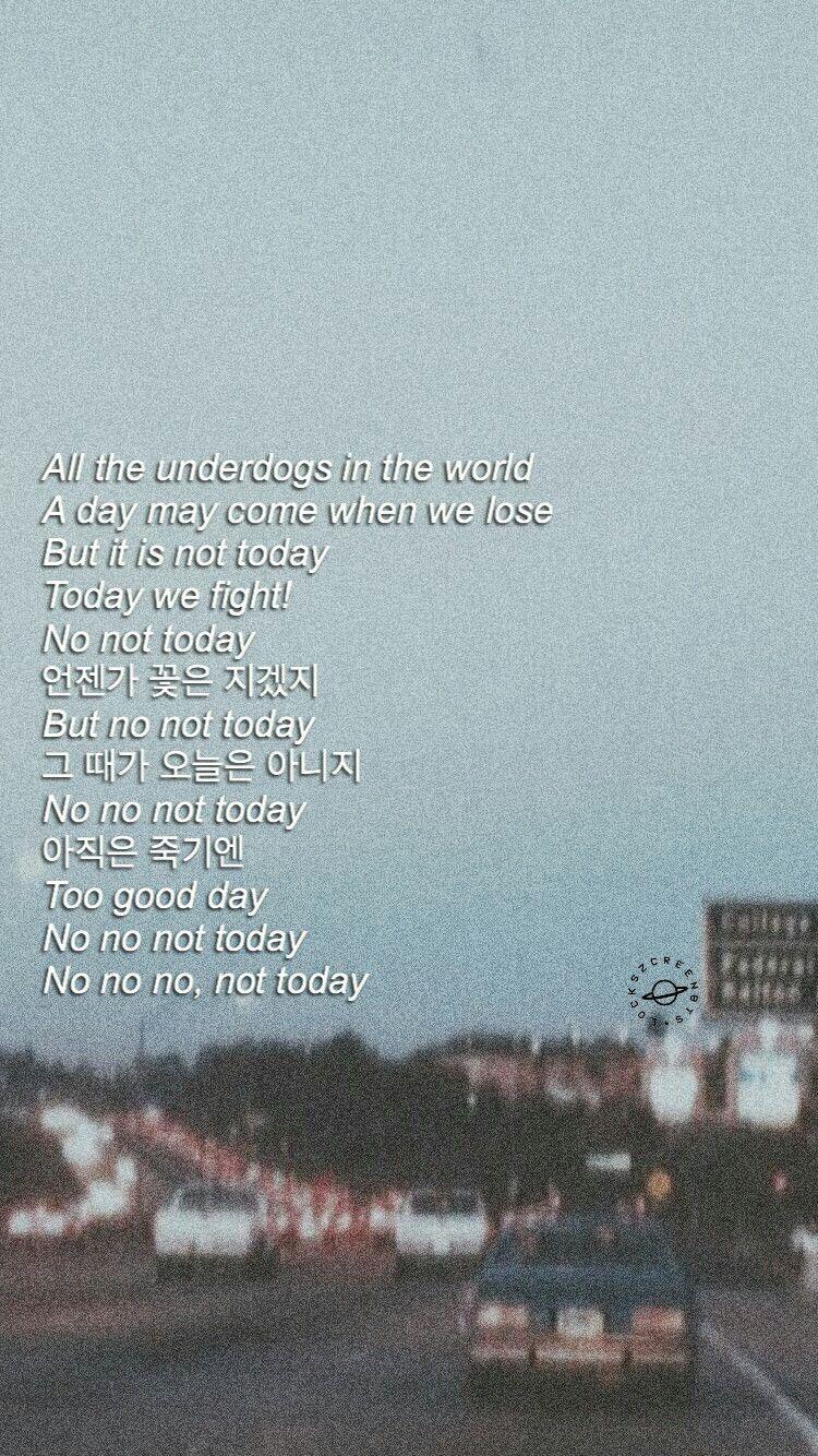 Bts Not Today Wallpaper Lyrics