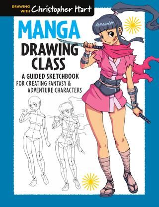 Classe de desenho de mangá: um caderno de desenho guiado para criar personagens de fantasia e aventura
