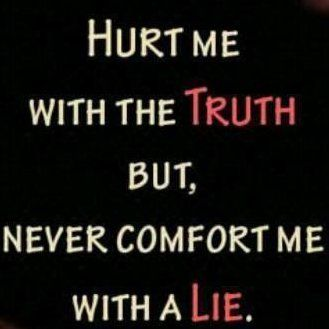 Quotes About Lying And Betrayal Quotes About Truth And Li