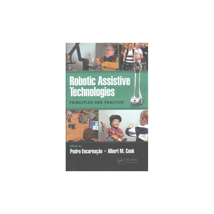 Robotic Assistive Technologies Principles And Practice H