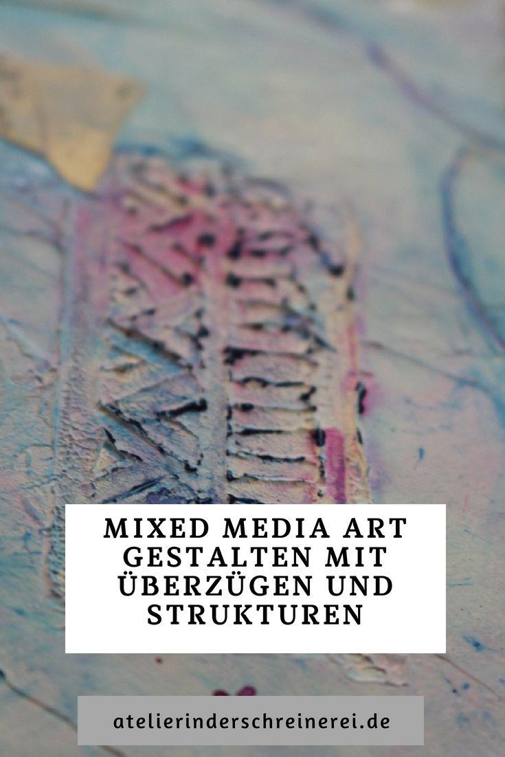 Mixed Media Art Ist Eine Spielerische Kunstform Die Viele