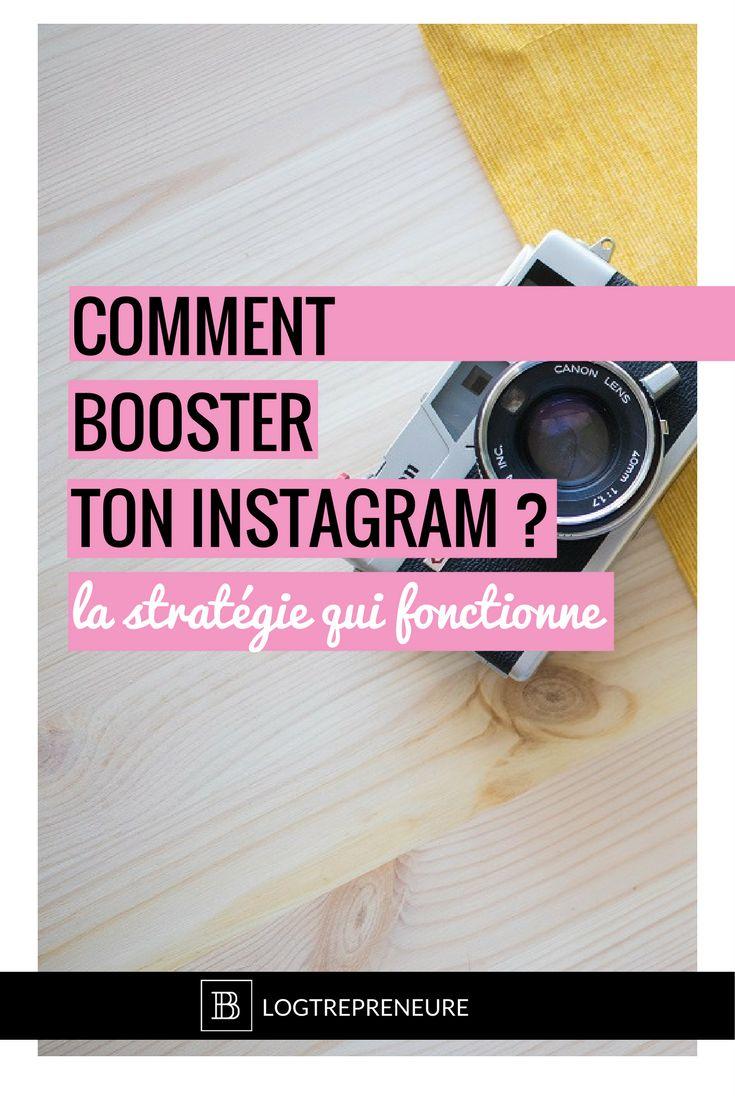 Comment booster ton instagram : la stratégie qui fonctionne.